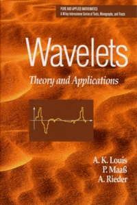 WAVELETS. Theory and Applications, édition en anglais - A Rieder  