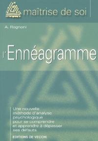L'ennéagramme. Nouvelle méthode d'analyse psychologique - A Rognoni |