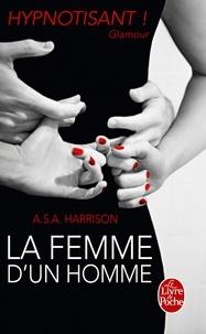 A.S.A. Harrison - La femme d'un homme.