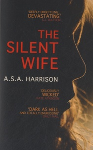 A.S.A. Harrison - The Silent Wife.