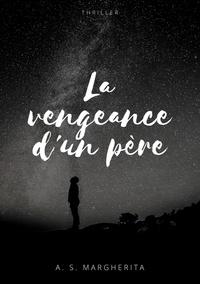A. S. Margherita - La vengeance d'un père.