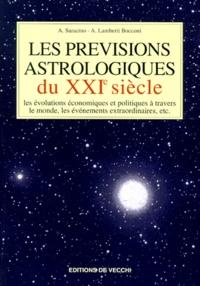A Saracino et A Lamberti Bocconi - Les prévisions astrologiques du XXIe siècle.