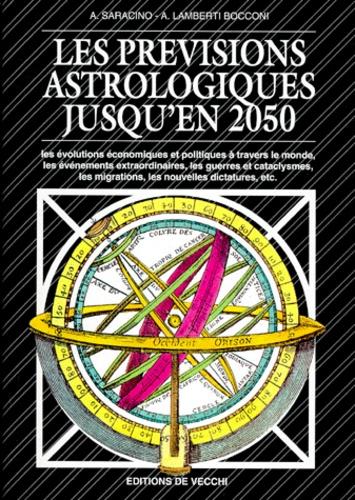A Saracino et A Lamberti Bocconi - Les prévisions astrologiques jusqu'en 2050.