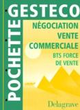 A Schubmehl et C Thomas - Négociation, vente commerciale - BTS force de vente.