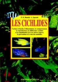 A Sperotti et P-M Bianchi - Les cichlidés.