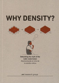 A+T Research Group - Why density? - Debunking the Myth of the Cubic Watermelon - Edition bilingue anglais-espagnol.