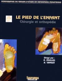 Le pied de lenfant. Chirurgie et orthopédie.pdf