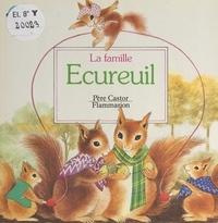 A. Telier et Martine Bourre - La famille écureuil.