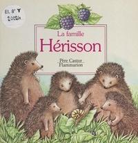 A. Telier et Noëlle Le Guillouzic - La famille Hérisson.