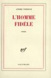 A Therive - L'homme fidèle.