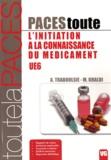 A Traboulsie et Mohamed Ali Khaldi - L'initiation à la connaissance du médicament UE6.