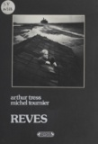 A Tress et  Tournier - Rêves.