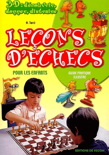A Turci - Leçons d'échecs pour les enfants.