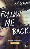 A V Geiger - Follow me back Tome 1 : .