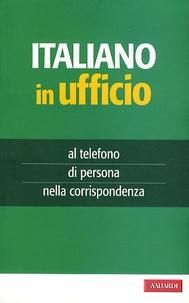 A. Vallardi - Italiano in ufficio.
