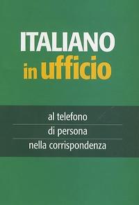 A. Vallardi - L'italiano in ufficio - Al telefono e nella corrispondenza.