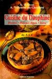 A Vallentin Du Cheylard et Vallentin d' Arces - CUISINE DU DAUPHINE DE A A Z. - Drôme, Hautes-Alpes, Isère.