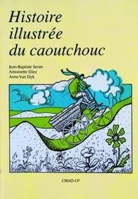 Histoire illustrée du caoutchouc - A Van Dyk | Showmesound.org