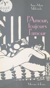 A Villefranche - L'Amour, l'amour toujours.