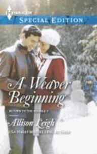 A Weaver Beginning.