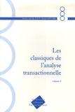 A White et Gysa Jaoui - Les classiques de l'Analyse Transactionnelle - Tome 5, Années 1977-1986.
