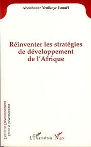 A y. Isamel - Reinventer les strategies de developpement de l'afrique.
