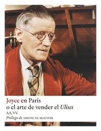 Aa.vv. et  Regina López - Joyce en París - O el arte de vender el Ulises.