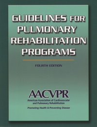 AACVPR - Guidelines for Pulmonary Rehabilitation Programs.