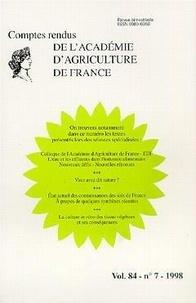 AAF - Colloque de l'Académie d'Agriculture de France-EDF. L'eau et les effluents dans l'industrie alimentaire Nouveaux défis.. (Comptes rendus AAF vol 84 n°7 1998).