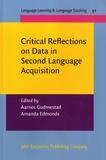 Aarnes Gudmestad et Amanda Edmonds - Critical Reflections on Data in Second Language Acquisition.