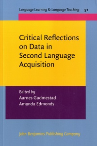 Aarnes Gudmestad et Amanda Edmonds - Critical Reflections on Data in Second Language Acquisition.