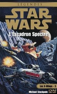 Aaron Allston - Les X-Wings Tome 5 : L'escadron Spectre.