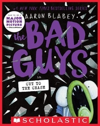 Aaron Blabey - The Bad Guys in Cut to the Chase (The Bad Guys #13).