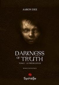 Aaron Dee - Darkness of Truth.