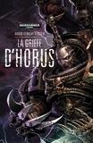 Aaron Dembski-Bowden - La griffe d'Horus.