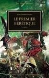 Aaron Dembski-Bowden - The Horus Heresy Tome 55 : Le premier hérétique - Corruption.