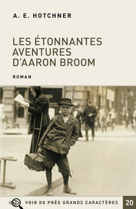 Aaron Edward Hotchner - Les étonnantes aventures d'Aaron Broom.