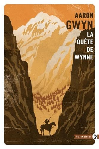 Aaron Gwyn - La quête de Wynne.