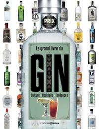 Aaron Knoll - Le grand livre du gin.