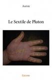 Aaron - Le sextile de Pluton.
