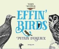 Aaron Reynolds - Effin' Birds - Putains d'oiseaux.