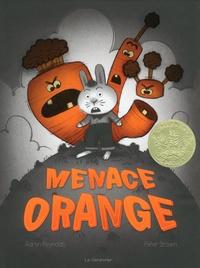 Aaron Reynolds et Peter Brown - Menace orange.