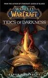 Aaron Rosenberg - World of Warcraft  : L'heure des ténèbres.