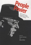 Aaron Schutz et Mike Miller - People Power - The Community Organizing Tradition of Saul Alinsky.