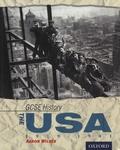 Aaron Wilkes - GCSE History - The USA 1919-1941.