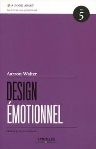 Aarron Walter - Design émotionnel.