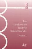 AAT - Les classiques de l'analyse transactionnelle - Volume 1, 1977-1980.