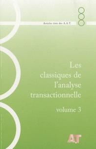 Les classiques de lanalyse transactionnelle - Volume 3, 1981-1984.pdf