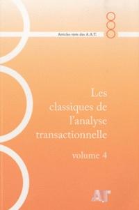 AAT - Les classiques de l'analyse transactionnelle - Volume 4, 1981-1984.