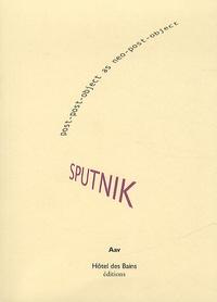 Aav - Sputnik - Post-post-object as neo-post-object.
